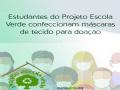 ESTUDANTES INTEGRANTES DO PEV CONFECCIONAM MÁSCARAS.  Juazeiro-BA e Petrolina-PE.
