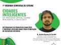 I WEBINAR CONVERSA DO FUTURO - CIDADES INTELIGENTES: POTENCIALIDADES PARA OTIMIZAÇÃO DE RECURSOS NATURAIS E HUMANOS