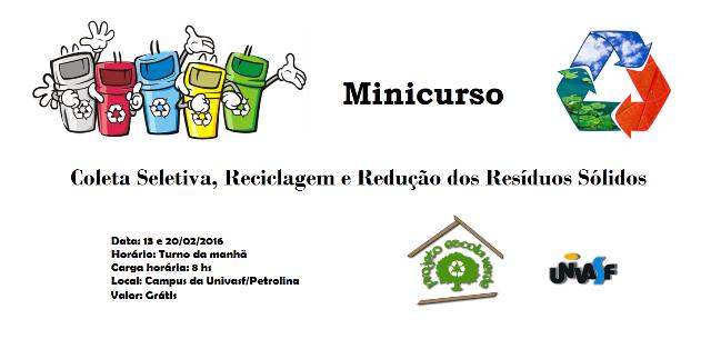 I Minicurso de Coleta Seletiva, Reciclagem e Redução de Resíduos Sólidos