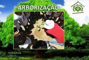 Arborização. Programa Escola Verde. 2016