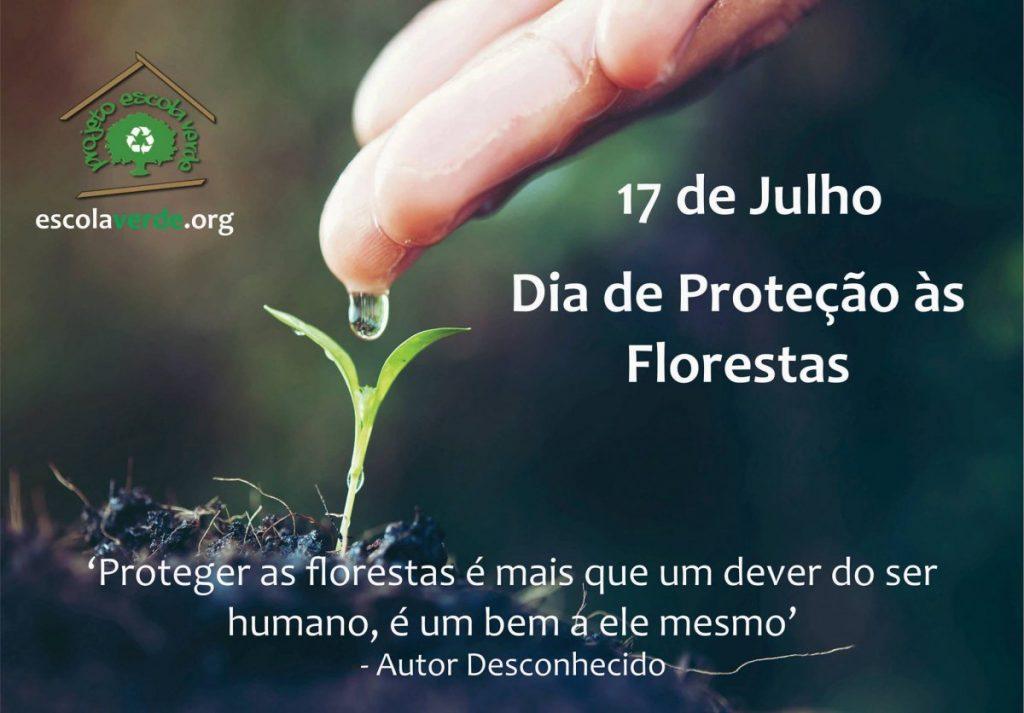 DIA DE PROTEÇÃO ÀS FLORESTAS